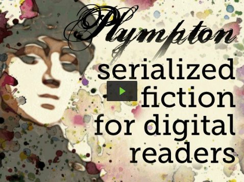 Plympton: serialized fiction for digital readers