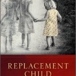 Replacement Child by Judy Mandel