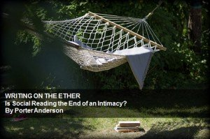 WRITING ON THE ETHER: Is Social Reading the End of an Intimacy?