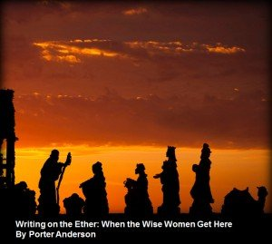 Writing on the Ether: When the Wise Women Get Here