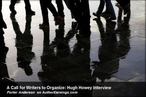 A Call for Writers to Organize: Hugh Howey Interview