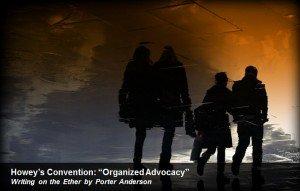 "Howey's Convention: ""Organized Advocacy"""