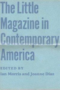 Little Magazine in Contemporary America
