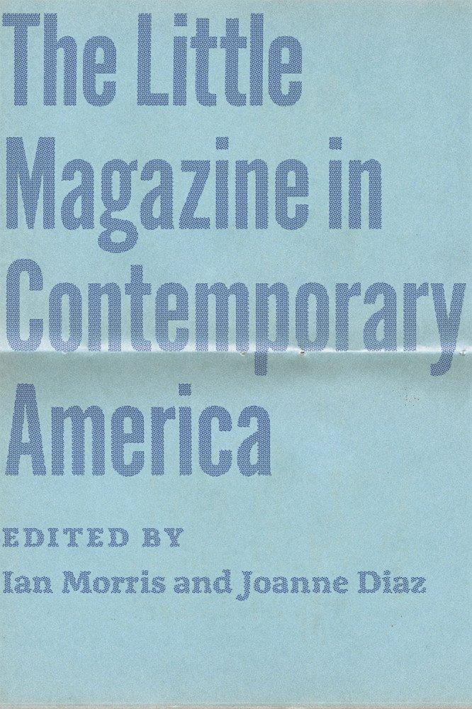The Little Magazine in Contemporary America