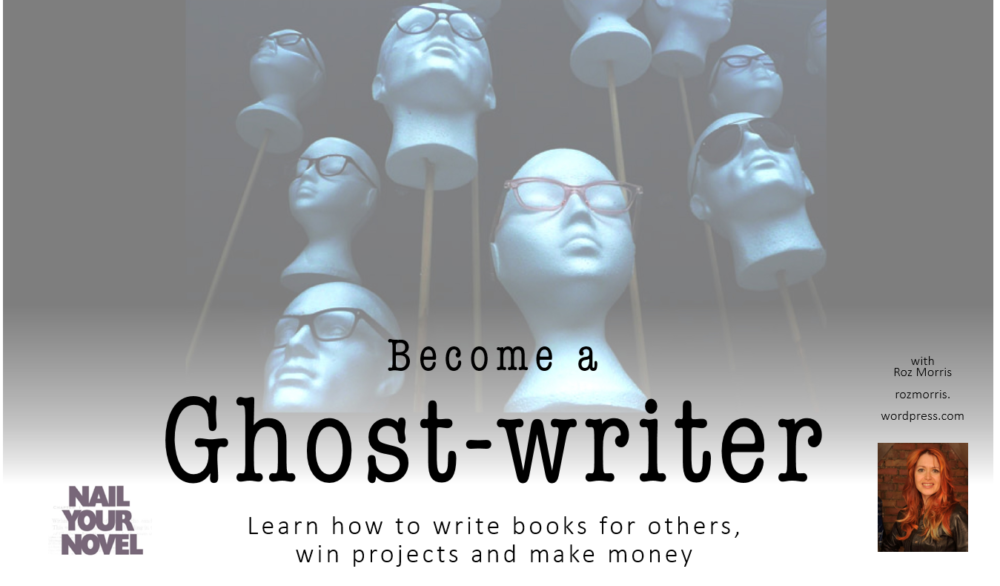 Become a Ghostwriter by Roz Morris