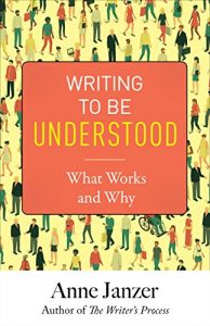 Writing to Be Understood by Anne Janzer