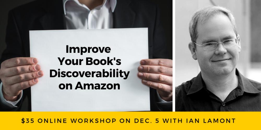 Ian Lamont webinar on improving your book's discoverability on Amazon