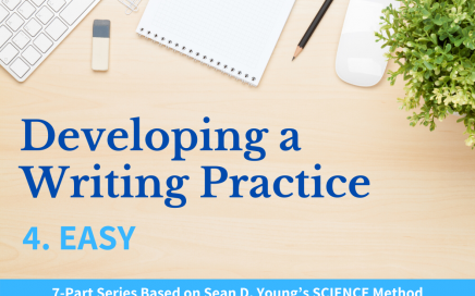 Developing a Writing Practice Pt. 4 Easy