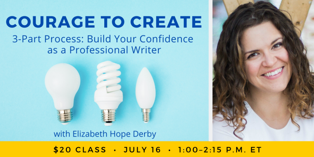 Courage to Create with Elizabeth Hope Derby