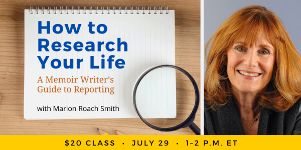 How to Research Your Life with Marion Roach Smith
