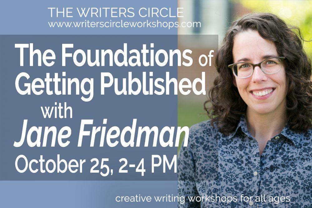 The Foundations Of Getting Published with Jane Friedman