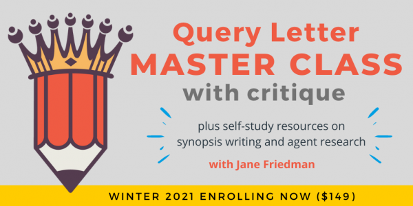 Query Letter Master Class with Jane Friedman