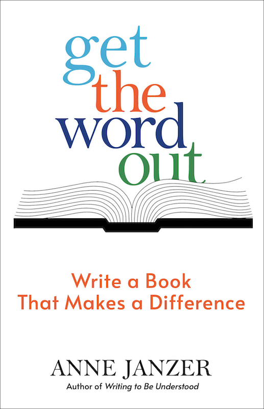 Get the Word Out by Anne Janzer