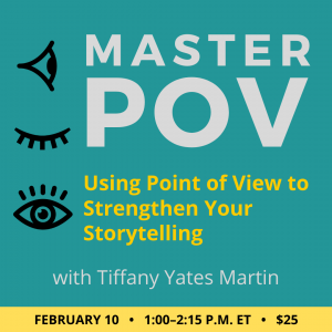 Master Point of View with Tiffany Yates Martin