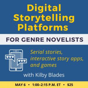 Digital Storytelling Platforms for Genre Novelists with Kilby Blades