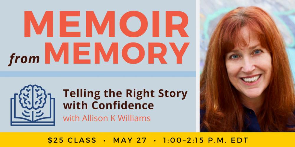 Memoir from Memory with Allison K Williams