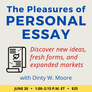 The Pleasures of Personal Essay with Dinty W. Moore