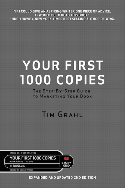 Your First 1000 Copies 2nd Edition by Tim Grahl
