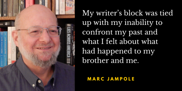 Overcoming Writer's Block Brought On By Childhood Trauma: Q&A with Marc Jampole