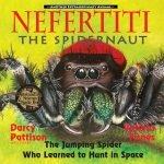 Nefertiti, The Spidernaut by Darcy Pattison