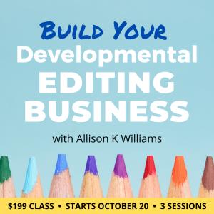 Build Your Developmental Editing Business